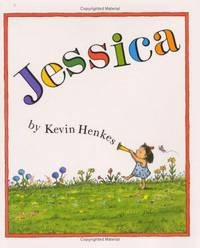 JESSICA by  Kevin Henkes - Stated First Edition; First Printing - 1989 - from BPC Books (SKU: 5136)