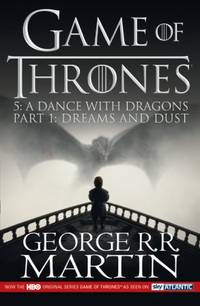 A Dance with Dragons: Part 1 Dreams and Dust (A Song of Ice and Fire) by  GEORGE R. R MARTIN - Paperback - from AUSSIEWORLDBOOKS and Biblio.com