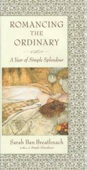 image of Romancing the Ordinary: A Year of Simple Splendour