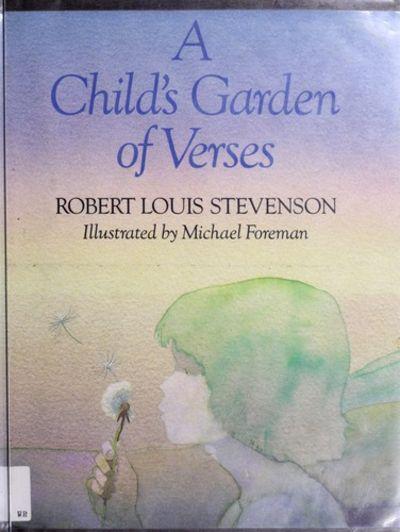 A Child 39 S Garden Of Verses By Stevenson Robert Louis 1985