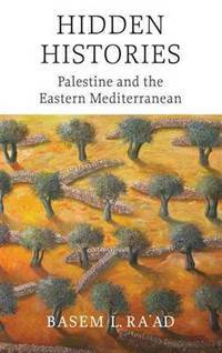 Hidden Histories: Palestine and the Eastern Mediterranean