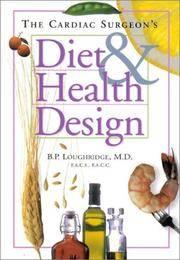 The Cardiac Surgeon's Diet & Health Design