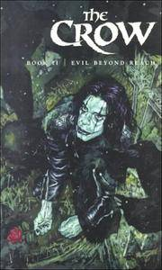 The Crow Book II Evil Beyond Reach