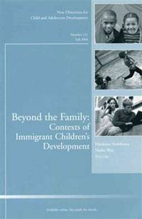 Beyond the Family: Contexts of Immigrant Children's Development