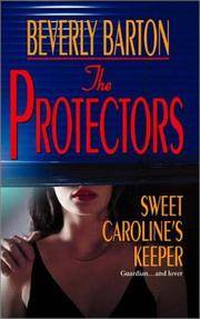 The Protectors: Sweet Caroline's Keeper