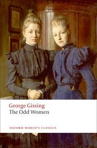 The Odd Women. [paperback - Oxford World's Classics].
