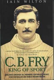 C.B.Fry: King of Sport