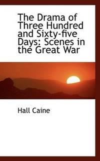 The Drama Of Three Hundred  Sixty-Five Days
