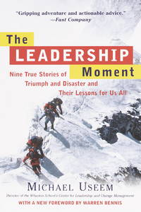 The Leadership Moment: Nine True Stories of Triumph and Disaster and Their Lessons for Us All by  Warren  Michael and Bennis - Paperback - First Edition - Paperback - from Paddyme Books and Biblio.com