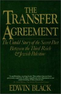 image of The Transfer Agreement: The Untold Story of the Secret Pact Between the Third Reich_Jewish Palestine
