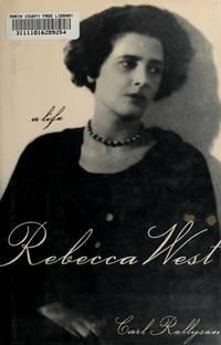 REBECCA WEST : A Life