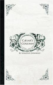 Caesar's Column: A Story of the Twentieth Century