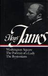 image of Henry James : Novels 1881-1886: Washington Square, The Portrait of a Lady, The Bostonians (Library of America)