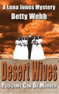 Desert Wives  --Signed--