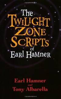 The Twilight Zone Scripts of Earl Hamner