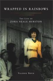 Wrapped in Rainbows: The Life of Zora Neale Hurston by  Valierie Boyd - 1st Edition - 2002 - from KingChamp Books and Biblio.co.uk