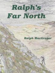 Ralph's Far North by  Ralph MacGregor - Paperback - Signed - from Byre Books (SKU: BYB7785)