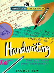 Handwriting Analysis: Can You Read Your Character? (Element of the Extraordinary).