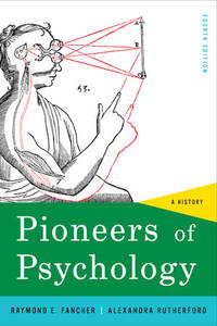 Pioneers of Psychology: A History (Fourth Edition) (Paperback)