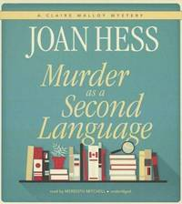 Murder As a Second Language (Claire Malloy Mysteries, Book 19) by Joan Hess - 2013 - from The Yard Sale Store and Biblio.com
