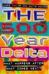 500 Year Delta What Happpens After What