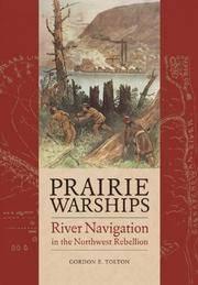 Prairie Warships: River Navigation in the Northwest Rebellion