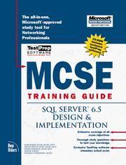 MCSE Training Guide : SQL Server 6.5 Design & Implementation (Training Guide Ser.)