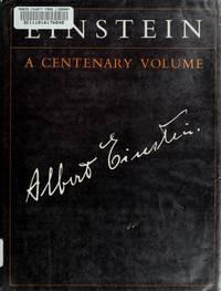 EINSTEIN: A Centenary Volume