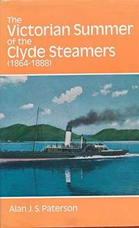 The Victorian Summer Of The Clyde Steamers. 1864-1888