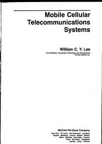 Mobile cellular telecommunications systems by William C. Y Lee