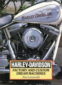 image of Harley-Davidson: Factory and Custom Dream Machines