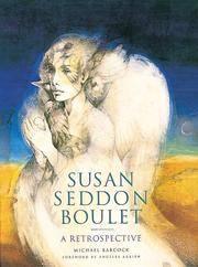 SUSAN SEDDON BOULET: A Retrospective (H)