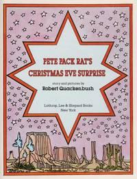 Pete Pack Rat's Christmas Eve Surprise