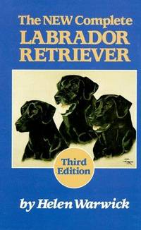 The New Complete Labrador Retriever (third edition)