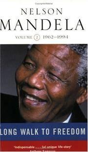 Long Walk To Freedom, Vol 2, 1962-1994