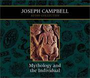 image of Mythology and the Individual: Joseph Campbell Audio Collection