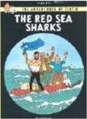 THE ADVENTURES OF TINTIN; THE RED SEA SHARKS