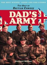 DAD'S ARMY: THE BEST SCENES,JOKES AND ONE-LINERS.