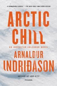 Arctic Chill: An Inspector Erlendur Novel (Reykjavik Thriller)