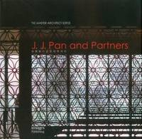 J.J Pan and Partners: The Master Architect Series