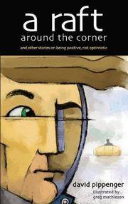 A Raft Around the Corner: And Other Stories To Keep You Going