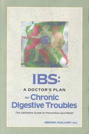 Ibs: A Doctor's Plan for Chronic Digestive Troubles : The Definitive Guide to Prevention and Relief