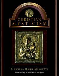 Christian Mysticism (Mystic Library)