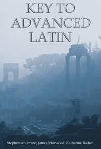 Key to Advanced Latin