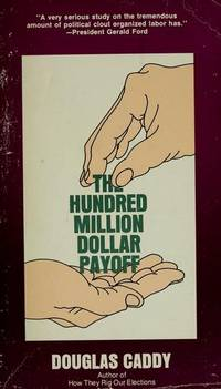 HUNDRED MILLION DOLLAR PAYOFF-OP