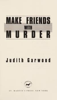 Make Friends With Murder