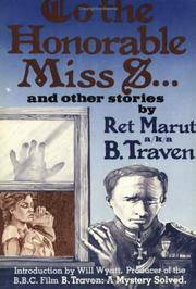 TO THE HONORABLE MISS S...AND OTHER STORIES