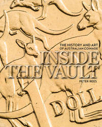 INSIDE THE VAULT: The History and Art of Australian Coinage