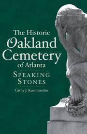 The Historic Oakland Cemetery of Atlanta Speaking Stones