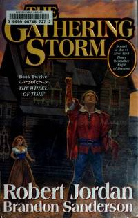 The Gathering Storm (Wheel of Time, Book 12)